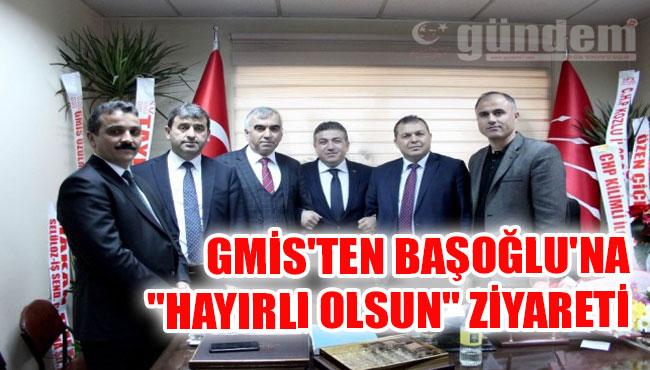 """GMİS'ten Başoğlu'na """"hayırlı olsun"""" ziyareti"""