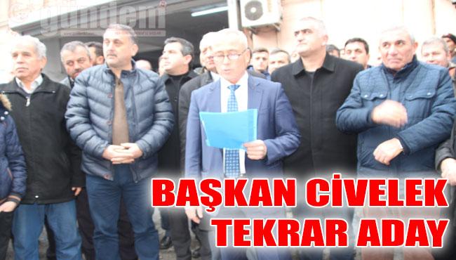 Başkan Civelek tekrar aday