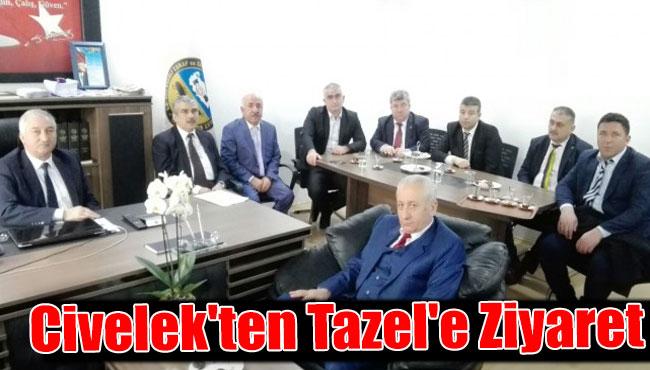 Civelek'ten Tazel'e Ziyaret