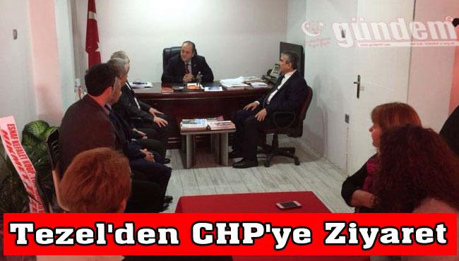 Tezel'den CHP'ye Ziyaret