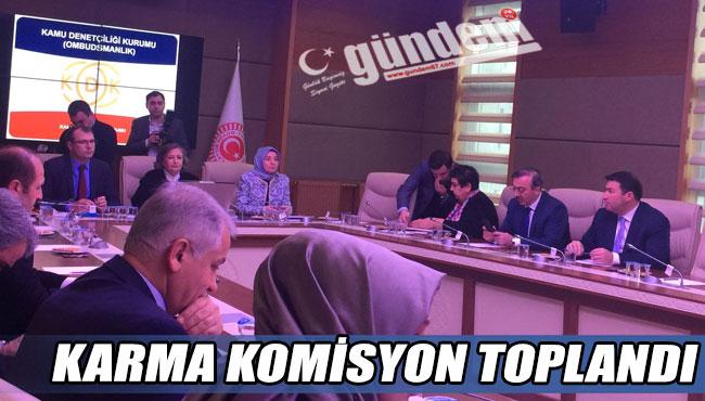 Karma komisyon toplandı