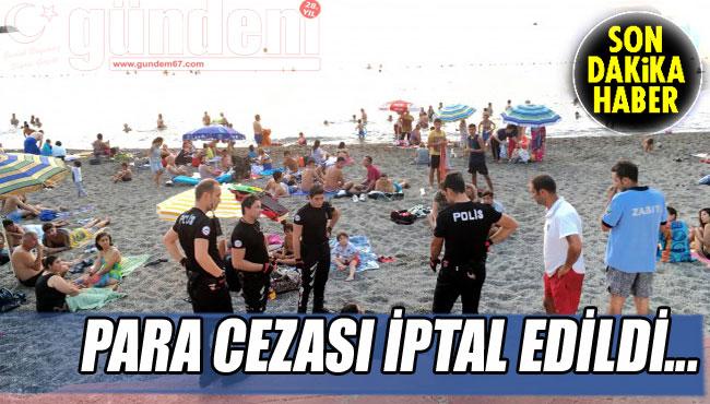 PARA CEZASI İPTAL EDİLDİ...
