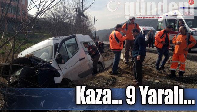 Kaza... 9 Yaralı...