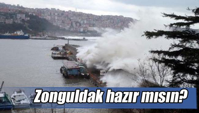 Zonguldak hazır mısın?