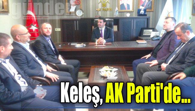 Keleş, AK Parti'de...