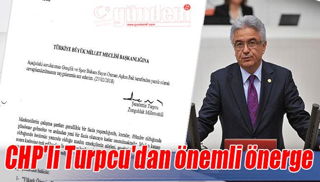 CHP'li Turpcu'dan önemli önerge