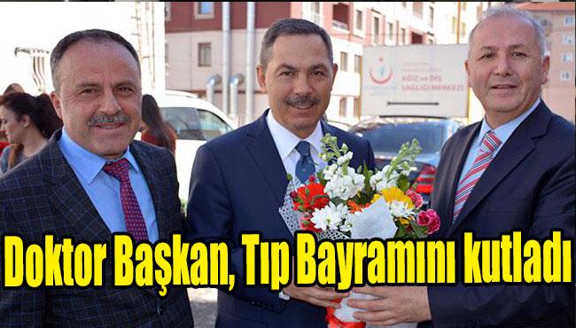 Doktor Başkan, Tıp Bayramını kutladı