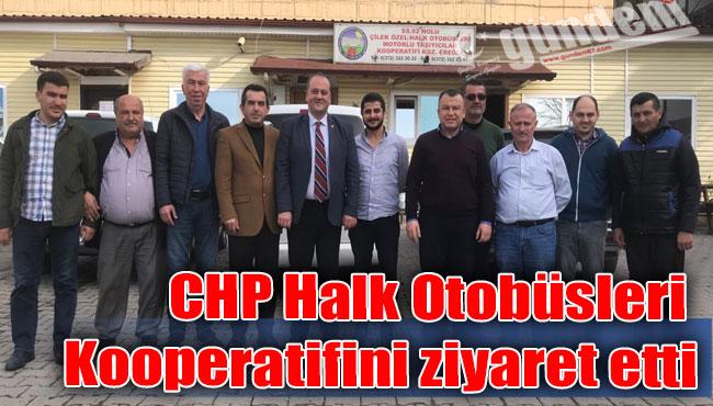 CHP Halk Otobüsleri Kooperatifini ziyaret etti