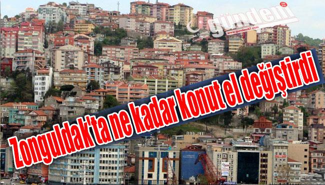 Zonguldak'ta ne kadar konut el değiştirdi