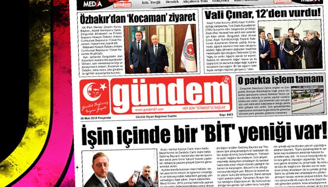 29 Mart 2018 Gündem Gazetesi