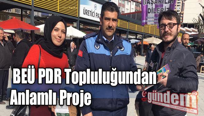 BEÜ PDR Topluluğundan anlamlı proje