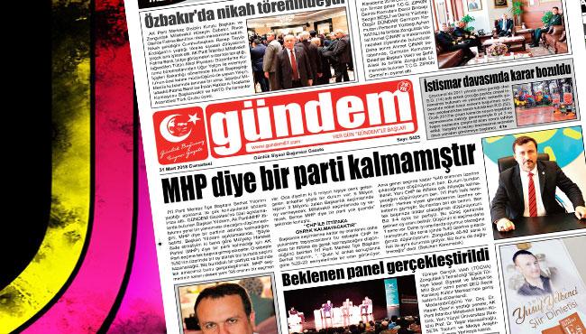 31 Mart 2018 Gündem Gazetesi