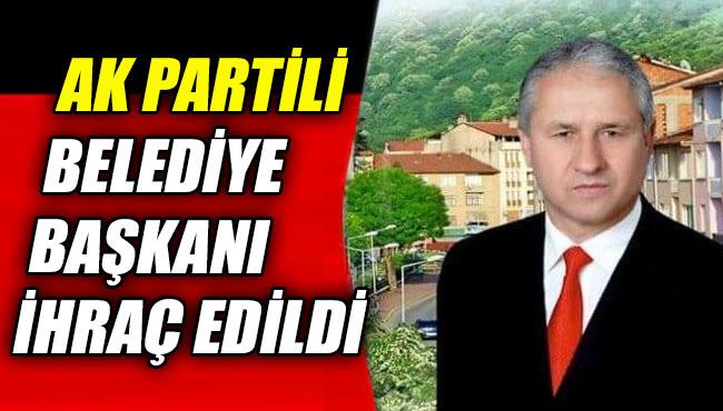 Ak Partili Belediye Başkanı ihraç edildi