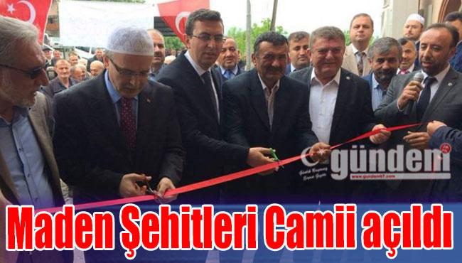 Maden Şehitleri Camii açıldı