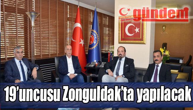 19'uncusu Zonguldak'ta yapılacak