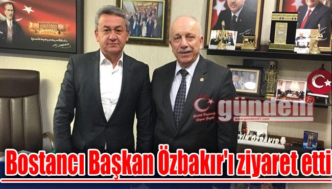 Bostancı Başkan Özbakır'ı ziyaret etti
