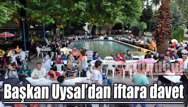 Başkan Uysal'dan iftara davet