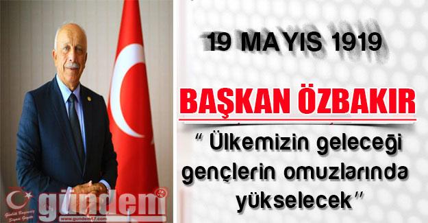 Özbakır, Gençlik ve Spor Bayramını kutladı!