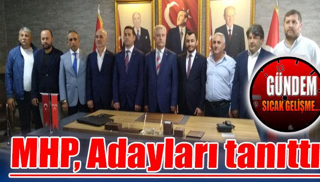 MHP, Adayları tanıttı