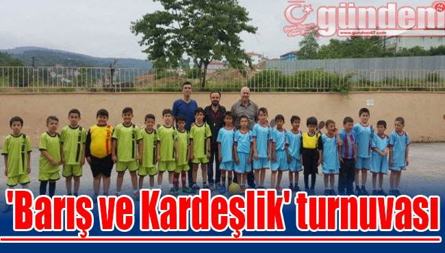 Ereğli'de 'Barış ve Kardeşlik' turnuvası