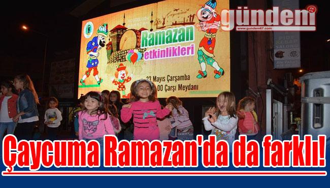Çaycuma Ramazan'da da farklı!