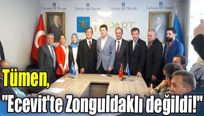 """Tümen, """"Ecevit'te Zonguldaklı değildi!"""""""