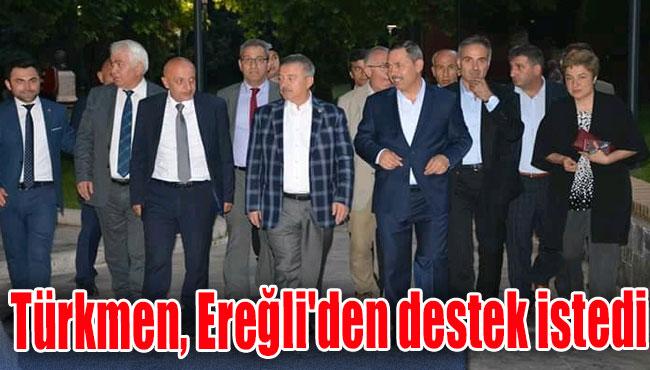 Türkmen, Ereğli'den destek istedi
