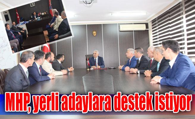 MHP, yerli adaylara destek istiyor