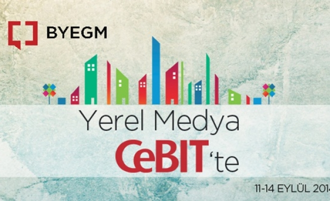 Byegm 40 yerel medya ile cebıt'e katılıyor