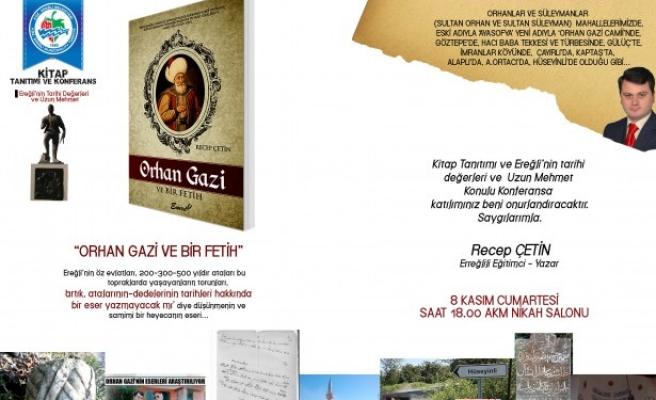 Ereğli'nin tarihi değerleri ve uzunmehket' konulu konferans