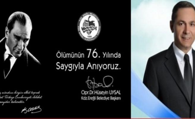 Başkan Uysal'ın 10 Kasım Atatürk'ü anma mesajı