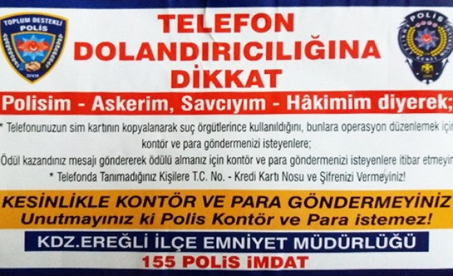 Ereğli polisi vatandaşları uyardı