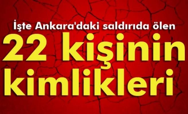Ankara´daki saldırıda ölen 22 kişinin kimlikleri belli oldu