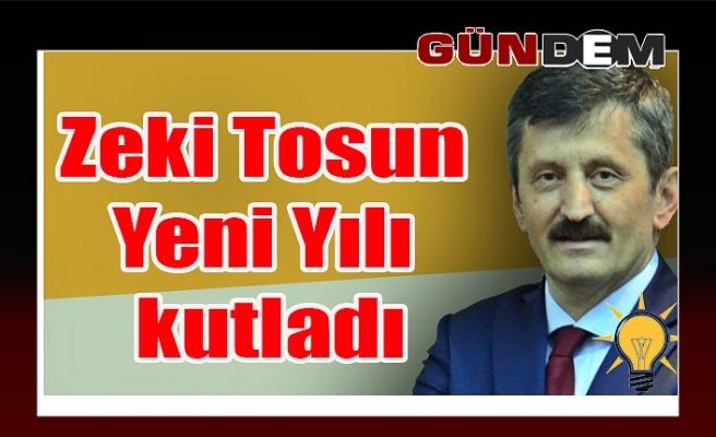AK Parti İl Başkanı Zeki Tosun Yeni Yılı kutladı