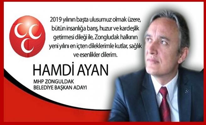 Hamdi AYAN Yeni Yıl Mesajı!..