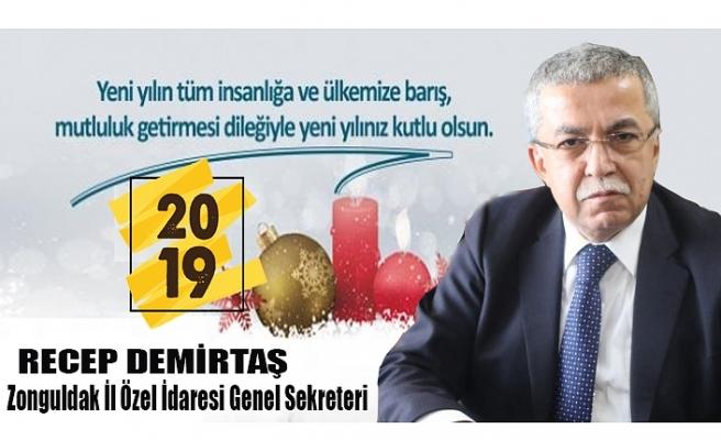 Recep DEMİRTAŞ Yeni Yıl Mesajı!..