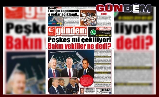 06 TEMMUZ 2019 CUMARTESİ GÜNDEM GAZETESİ