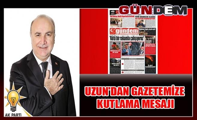 Uzun'dan gazetemize kutlama mesajı