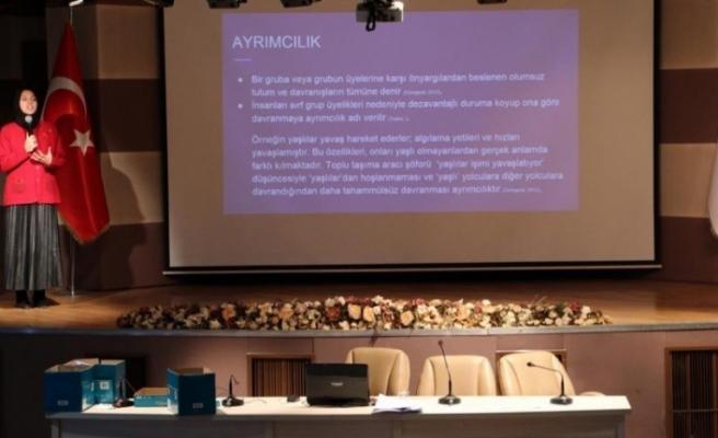"""KBÜ'de """"Uluslararası Ön Yargı, Kalıp Yargı, Ayrımcılık"""" konferansı"""