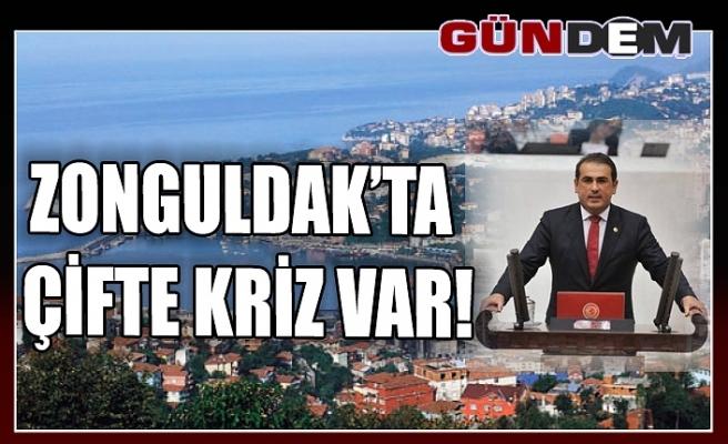 DEMİRTAŞ, ZONGULDAK'TA ÇİFTE KRİZ VAR!