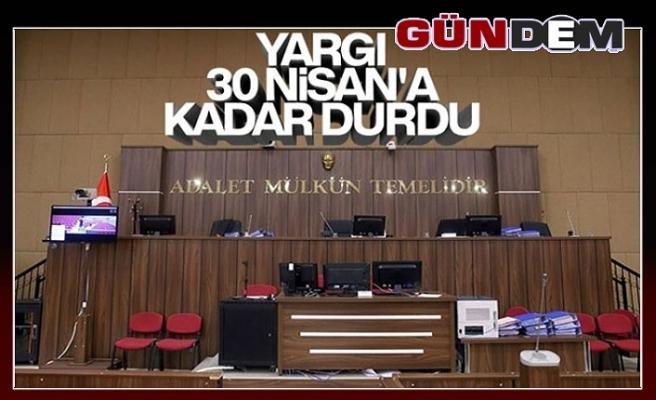 Duruşmalar 30 Nisan'a kadar ertelendi