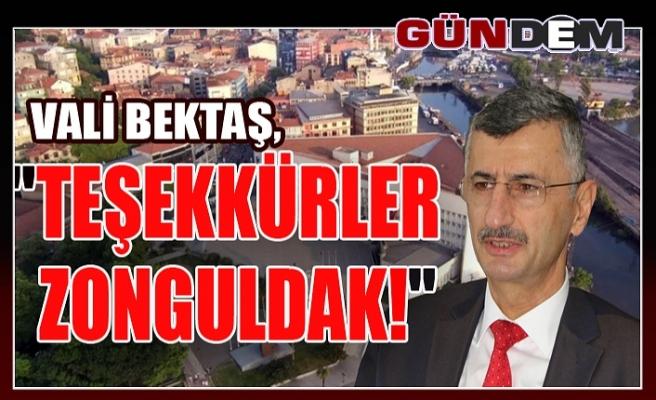 """Vali Bektaş: """"Teşekkürler Zonguldak!"""""""