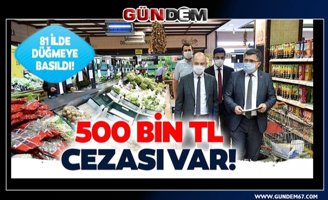 80 il ve Zonguldak'ta eş zamanlı 'fahiş fiyat' denetimi