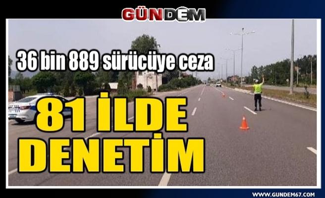 81 il ve Zonguldak'ta trafik denetimi: 36 bin 889 sürücüye ceza