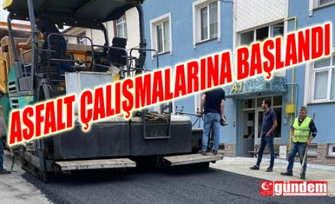 KOZLU'DA ASFALT ÇALIŞMALARINA BAŞLANDI