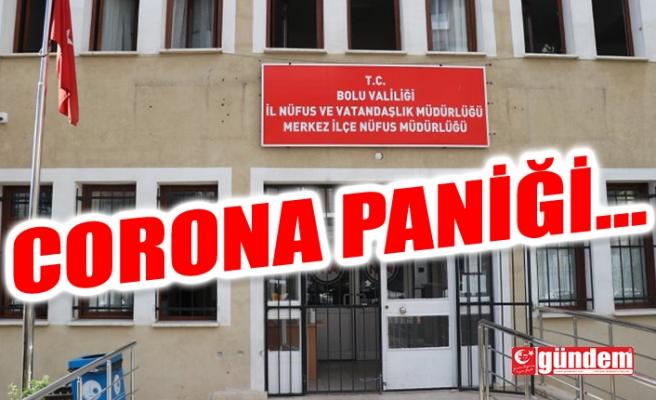 NÜFUS MÜDÜRLÜĞÜNDE CORONA PANİĞİ !..