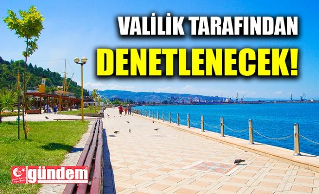 VALİLİK TARAFINDAN DENETLENECEK!