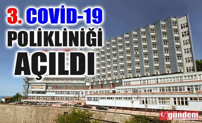 ZONGULDAK'TA 3. COVİD-19 POLİKLİNİĞİ AÇILDI