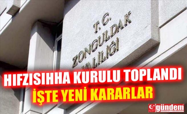 İL HIFZISIHHA KURULU TOPLANDI. İŞTE YENİ KARARLAR...