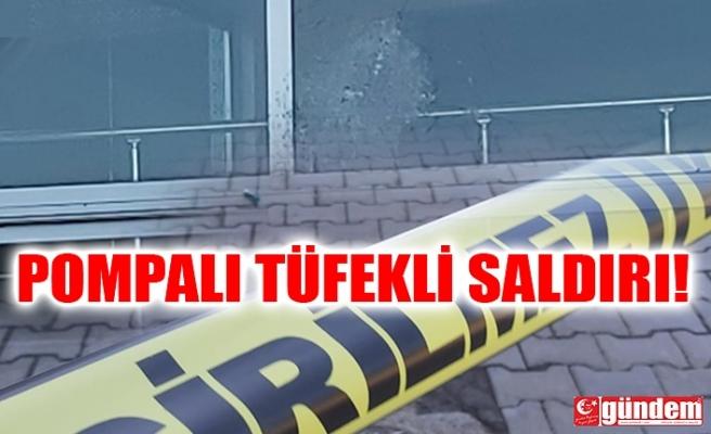 OTOMOTİV FİRMASINA POMPALI TÜFEKLE SALDIRI
